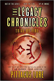 amazon the legacy chronicles trial by fire 9780062494078 pittacus lore books