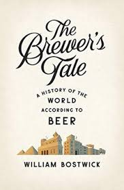 the brewer s tale a history of the world according to