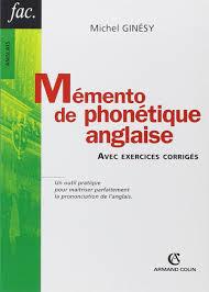 Amazonfr Mémento De Phonétique Anglaise Avec Exercices Corrigés