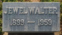 Jewel Walter (1899-1959) - Find A Grave Memorial