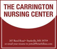 the carringtonnursing center307 reed road starkville ms 39759or email your resume to jotts2 briarhillusa