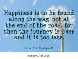 Happiness Quote Delectable Picture Quotes From Robert R Updegraff QuotePixel