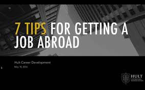 tips for getting a job abroad on vimeo 7 tips for getting a job abroad