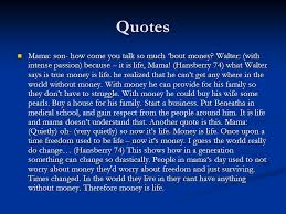 A Raisin In The Sun Walter Dream Quotes