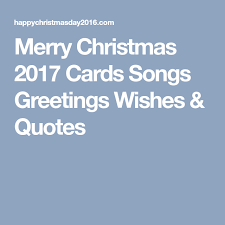 Song Quotes 2017 Amazing Merry Christmas 48 Cards Songs Greetings Wishes Quotes Merry