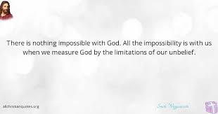 Smith Wigglesworth Quotes Magnificent Smith Wigglesworth Quote About Impossible Nothing Unbelief