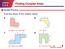 11 finding complex areas guided practice solution follows lesson 2 3 3 5