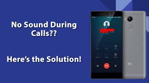 No Sound During Calls? Here's The Solution! - Redmi 4A - Mi ...