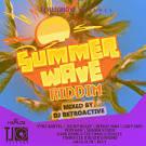 Summer Wave Riddim