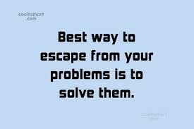 Quotes About Problem