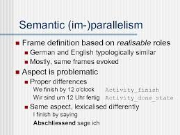 semantic im parallelism n frame definition based on realisable roles german and english