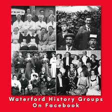 Waterford County Museum - WATERFORD HISTORY FACEBOOK GROUPS Facebook Groups  can be very busy and overwhelming with lots of posts but if you want a  question answered this is a great place