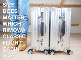 Rimowa Size Chart Size Does Matter Which Rimowa Classic Flight Carry On Size