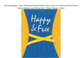 Download Happy Free A Food Journal And Activity Log To