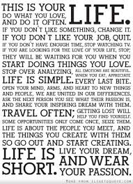 This Is Your Life Quote Impressive This Is Your Life Do What You Love And Do It Often If You Don't