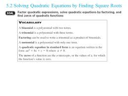 5 2 solving quadratic equations by finding square roots hw pg 267 47 67o 69 ppt