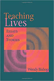 Amazon.com: Teaching Lives: Essays & Stories (9780874212242): Bishop,  Wendy: Books