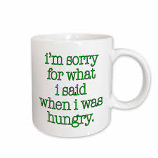 3drose evadane funny es im sorry for what i said when i was hungry in lime green 11 oz white ceramic coffee mug mug 171958 1 the