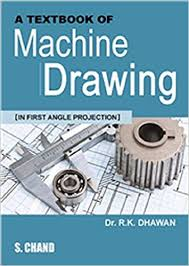 a textbook of machine drawing in first angle projection book at low s in india a textbook of machine drawing in first angle projection