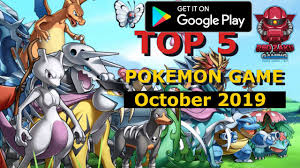 Top 5 Pokemon Game October 2019 - Android - YouTube