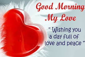 Good Morning My Love Messages Quotes SMS Best Ways To Wish Unique Good Morning Love Messages For Boyfriend On Valentine Day