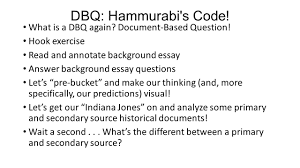 warm up write down your interpretation of this cartoon in your  48 dbq hammurabi s code what is a dbq again document based question hook exercise and annotate background essay answer background essay questions