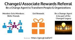 Changeu Associate Rewards Referral Changeu International