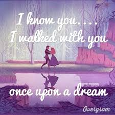 Sleeping Beauty Disney Quotes Best of Once Upon A Dream Sleeping Beauty Disney Quote World Disney