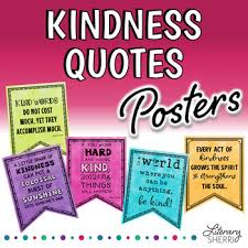 Kindness Quotes Delectable Kindness Quotes Bulletin Boards Character Ed Class Decor By