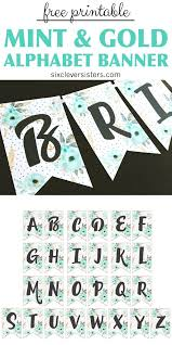 Free Printable Alphabet Banner Mint Gold Six Clever Sisters
