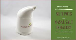 healthy benefits of neti pots and nasal salt inhalers real food rn