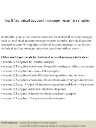 Top 8 technical account manager resume samples In this file, you can ref  resume materials ...