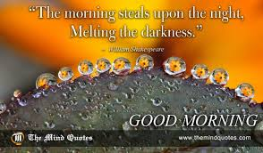 Shakespeare Good Morning Quotes Best of William Shakespeare Quotes On Morning And Happiness Themindquotes