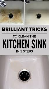 Brilliant Tricks To Clean The Kitchen Sink In 5 Steps