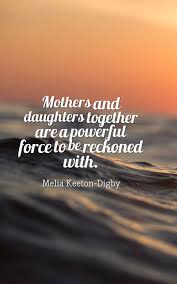 Mother Daughter Quotes Cool 48 Heartwarming Mother Daughter Quotes Planet Of Success