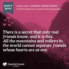 Moving Away Quotes Stunning Goodbye Poems For Friends Poems Saying Goodbye To Friends