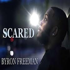 Scared by Byron Freeman on Amazon Music - Amazon.com
