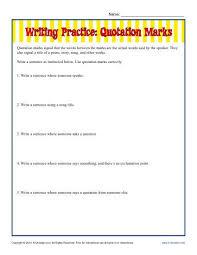 Writing Practice Worksheet Writing Practice Quotation Marks Punctuation Worksheets