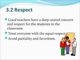 qualities of a good teacher 7 3 2 respect iuml130151good teachers