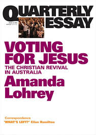 voting for jesus quarterly essay quarterly essay 22 voting for jesus