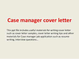 Cover Letter For Case Manager With No Experience Case Manager Cover Letter No Experience Magdalene Project Org