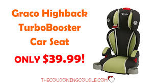 graco highback turbobooster car seat 39 99
