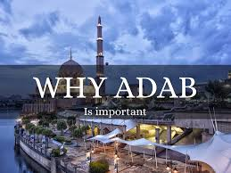 Image result for importance of adab respect