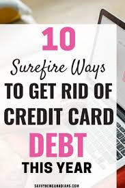 how to pay off credit cards fast 10 easy ways to get out of credit card debt fast debt free