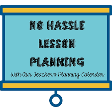 No Hassle Lesson Planning With Our Teachers Planning