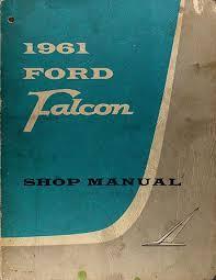1960 1962 ford falcon ranchero wiring diagram manual reprint 1961 ford falcon ranchero repair shop manual original