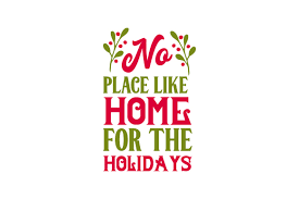 Change svg dimensions in batch to optimize them for your website. No Place Like Home For The Holidays Svg Cut File By Creative Fabrica Crafts Creative Fabrica