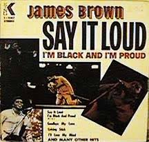 Say It Loud – I'm <b>Black</b> and I'm Proud - Wikipedia