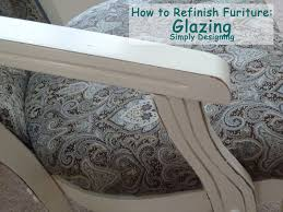 How to Refinish Furniture Glazing