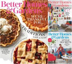 better homes and gardens magazine subscription. Through Tuesday You Can Subscribe To Better Homes \u0026 Gardens Magazine For Only $3.89 Per Year (90% Off The Cover Price). Order Up Four (4) Years And Subscription